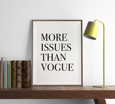 More Issues than Vogue Print  Funny Wall Art  Art by FuzzyandBirch