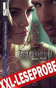 """""""Teufelsblut - Demon Chaser 1"""" von Sara Hill ab Dezember 2014 im bookshouse Verlag. www.amazon.de/Teufelsblut-Demon-Chaser-1-Leseprobe-ebook/dp/B00QHF8AZO/"""
