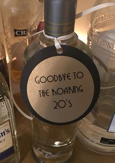 Bottle tags - Goodbye to the roaring 20s: My 30th birthday party