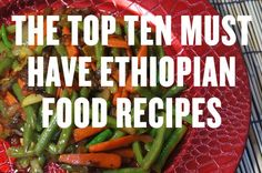 Ethiopian food is just superb and yet little known really. Below we have set out our top ten must have Ethio dishes with of course a cooking video to show you how it is all done. Now choosing ten dishes was really hard for us as there are just so many amazing recipes coming out …