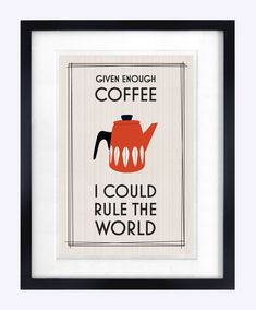 Coffee Print Kitchen Print Retro Poster Mid Century Modern Cathrineholm Coffee Poster Quote Poster A4. $18.50 via Etsy.
