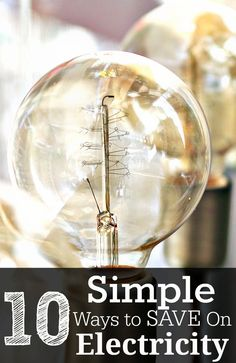 simple ways to save on your electricity.