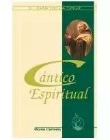"""""""Cántico Espiritual"""" de San Juan de la Cruz. Uno de los grandes #ClasicosDeEspiritualidad"""
