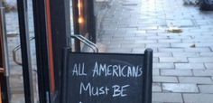 A British Cafe's Sign Just Nailed How World Feels About Americans After Trump's Election