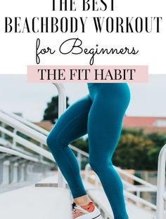 What are the best Beachbody workouts for beginners? Sharing my top picks for 2020 based on the latest releases of streaming home workouts. transformation What is the best Beachbody workout for Beginners? - The Fit Habit Workout List, Fit Board Workouts, Post Workout, Fun Workouts, At Home Workouts, Weight Workouts, Workout Plans, Workout Ideas, Fitness Motivation