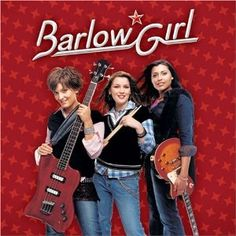 Barlow Girl are three sisters who really know how to rock, while remaining pure.   They are such a great example, and an inspiration!