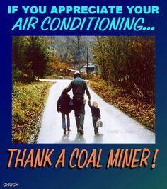 Thank a Coal Miner!