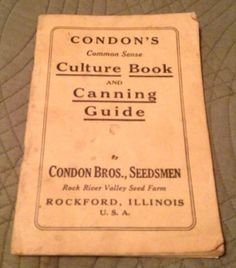 Vintage Condon's Culture Book & Canning Guide Seedsmen 1940s Gardening Surplus