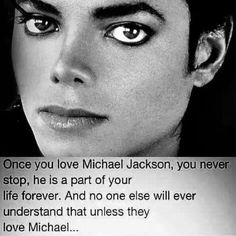 So true! I have a couple friends who don't love Michael Jackson and they think I'm obsessed with him. Hard To Love, Love You, My Love, Michael Jackson Quotes, O Pop, King Of Music, My True Love, Life Pictures, True Facts