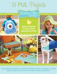 Great ideas for so many different projects using our great Babyville PUL fabric - recommend this book