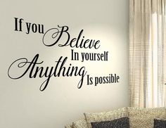 If you believe in yourself anything is possible Family Life Quote wall vinyl decals stickers DIY Art Positive Quotes, Motivational Quotes, Inspirational Quotes, Life Quotes Family, Family Life, House Quotes, Gym Interior, Modern Interior, Interior Design