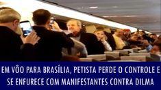 Em vôo para Brasília, petista perde o controle e se enfurece com manifes...