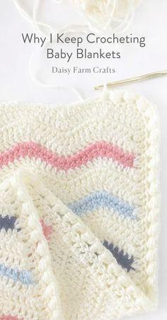 Why I Keep Crocheting Baby Blankets - Daisy Farm Crafts Blog