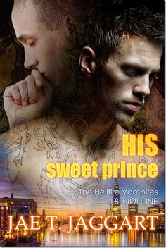 Review: His Sweet Prince by Jae T. Jaggart | @JaeTJaggart  | http://sinfullysexybooks.blogspot.de/2015/09/review-his-sweet-prince-hellfire.html @sinfullysexyb