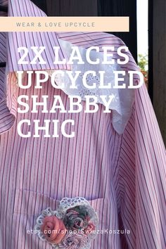 Laces UpCycled Shabby Chic Shirt Recycled Fabric Dress Free People Funky Patchwork Style Romantic Ruffles One-Of-A-Kind Eco Recycled Fabric, Handmade Clothes, Dress First, Free People Dress, Refashion, Ruffles, Upcycle, Shabby Chic, Romantic