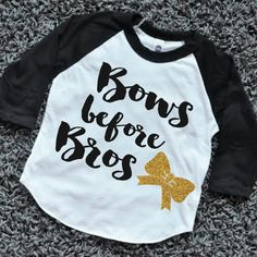 Bows Before Bros Shirt Raglan Toddler Bow Shirt Baby Girl Clothes Gold Baby Girl Shirt Hipster Baby Clothes Girl Baby Gift by BumpAndBeyondDesigns