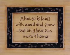 A House Is Built