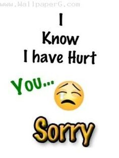 9 Best sorry i hurt you images in 2017 | Me quotes, Life