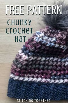 You'll love this chunky yarn crochet hat pattern which is full of rich texture with a relaxed fit. Learn a new and super easy stitch pattern in the process! Adult and kid sizes available in this free pattern. #crochethat #stitchingtog #crochetpattern