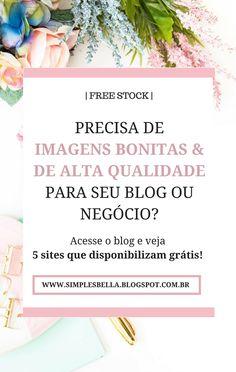 Precisa de imagens bonitas e de alta qualidade para usar em seu blog, site ou negócio digital? Acesse este post agora mesmo e veja 5 sites que disponibilizam pacotes de imagens grátis para você usar como quiser! #freestockimages #imagensgratis #dicasparablogs #dicasparablogueiras #bloggingdicas