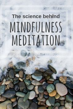 Anyone can practice mindfulness meditation. You don't need anything and it doesn't cost a dime.