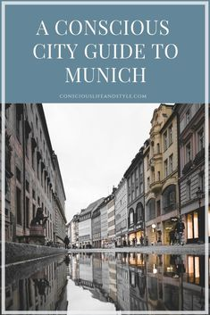 A Conscious City Guide to Munich, Germany // Here's a guide to sustainable clothing shops, vegan restaurants and more eco things to do in this Bavarian city. Sustainable City, Sustainable Clothing, Munich Shopping, Hotels, Responsible Travel, Munich Germany, Vegan Restaurants, Adventure Travel, Sustainability