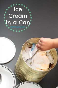 Ice Cream in a Can. Fun activity to do when it warms up outside. Activity kids will love.