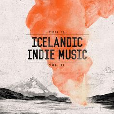 This Is Icelandic Indie Music Vol. 2 (Record Records)