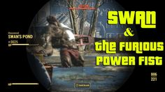 Fallout 4 - Swan & The Furious Power Fist