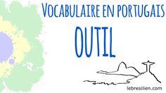 Vocabulaire Portugais Brésilien - Outils