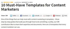 One of the things that can help most with content marketing is templates – those step-by-step guides that walk you through how to do something. Luckily, our CMI contributors like to share their expertise and documents. Here are 10 templates that every content marketer can use. #ContentMarketing #Template
