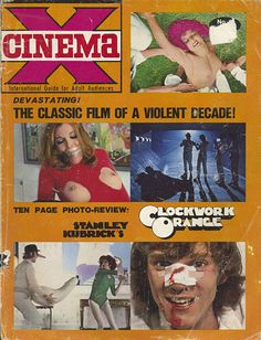"""""""Happy Birthday to Stanley Kubrick(July """"A Clockwork Orange""""(from Cinema X magazine, Sci Fi Horror, Classic Monsters, Cult Movies, Stanley Kubrick, Classic Films, Film Director, Aesthetic Art, I Movie, Cover Art"""