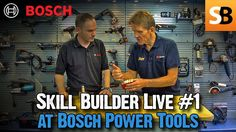 Skill Builder Live Show at Bosch Power Tools