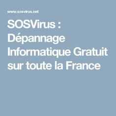 SOSVirus : Dépannage Informatique Gratuit sur toute la France