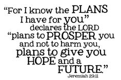 Jeremiah 29:11 For I know the Plans I have for by VinylCreator