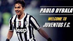 Benvenuto Paulo Dybala Juventus