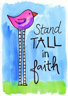 Hello everyone, may today be the day you're going to climb a little higher, push a little harder, stand a lot taller. Bible Verse Art, Bible Verses Quotes, Bible Scriptures, Faith Is The Substance, Bible Prayers, Word Of God, Christian Quotes, Positive Quotes, Inspirational Quotes