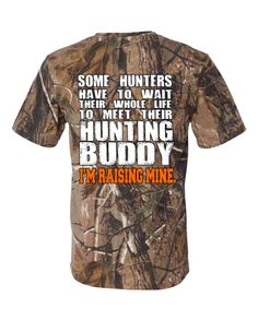 Hunting buddy shirt Great #fathersday #gift for the hunter in your life! Realtree Camo, Hunting Gifts, Diy Gifts For Boyfriend, Fathers Day Shirts, Grandparent Gifts, Country Outfits, Fishing Shirts, Camouflage, Dads