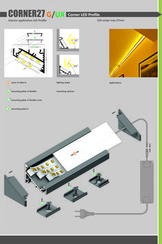 CORNER 27 LED PROFILE led profile made of anodized aluminum, angular Applications: - shelves - inside cabinets, wardrobes - in the front or in corners - show-cases