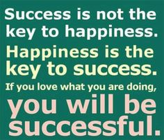 Success Is Not The Key To Happiness life quotes quotes quote life success success quotes motivational quotes inspirational quotes about life… Inspirational Quotes About Success, Business Motivational Quotes, Business Quotes, Great Quotes, Positive Quotes, Quotes To Live By, Positive Motivation, Motivation Success, Awesome Quotes