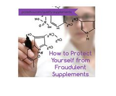 How to protect yourself from fraudulent supplements.