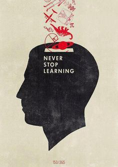 Never stop learning  #PictureQuotes, #Inspirational, #Learning   If you like it ♥Share it♥  with your friends.  View more #quotes on http://quotes-lover.com/