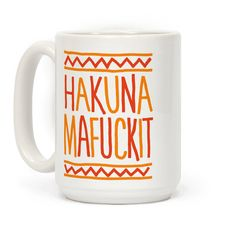 """Hakuna mafuckit - it means just fuck it! Perfect for kids who just don't care anymore! Drink your coffee and display your nihilism proudly! This funny mug is a parody of the famous phrase from The Lion King, """"hakuna matata"""" which means """"no worries"""". Funny Coffee Mugs, Coffee Humor, Funny Mugs, Coffee Gifts, Coffee Quotes, Coffee Cups, Tea Cups, Espresso Coffee, Coffee Art"""