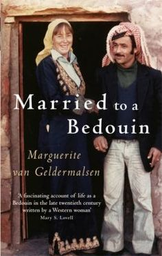 """""""Where are you staying?"""" the Bedouin asked. """"Why you not stay with me tonight - in my cave?"""" He seemed enthusiastic - and we were looking for adventure.' Thus begins Marguerite van Geldermalsen's story of how, in 1978, a New Zealand-born nurse came to be married to Mohammad Abdallah Othman, a Bedouin souvenir-seller from the ancient city of Petra in Jordan."""