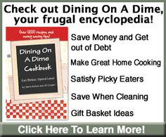 Dining On A Dime Frugal Living Encyclopedia!