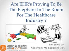 are-ehrs-proving-to-be-the-elephant-in-the-room-for-the-healthcare-industry by ango mark via Slideshare