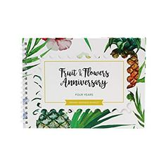 Unique Wedding Anniversary Memory Book with Stickers and A Matching Card - Memory Journal For Your Special Fruits&Flowers Anniversary - The Perfect Keepsake Booklet for Special Memories 4th Anniversary Gifts, 4th Wedding Anniversary, Memory Journal, Fruit Flowers, Matching Cards, Memory Books, Wedding Album, Unique Weddings, Booklet