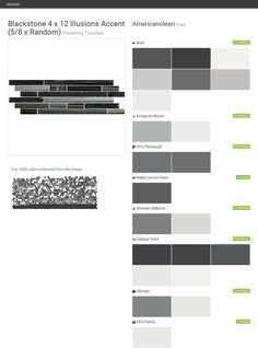 Blackstone 4 x 12 Illusions Accent (5/8 x Random). Finishing Touches. Type. Americanolean. Behr. Benjamin Moore. PPG Pittsburgh. Ralph Lauren Paint. Sherwin Williams. Valspar Paint. Olympic. PPG Paints.  Click the gray Visit button to see the matching paint names.