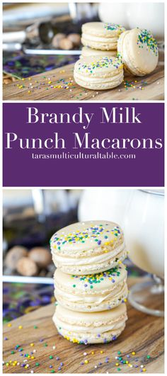 Brandy Milk Punch Macarons - Tara's Multicultural Table- Nutmeg scented macarons are filled with a vanilla brandy buttercream frosting for a fun cocktail-inspired treat. #recipe #Brandy #milkpunch #macaron #macarons #cookie #dessert #nutmeg #buttercream #cocktail #MardiGras