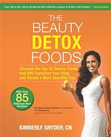 The Beauty Detox Foods by Kimberly Snyder. Pre-order this eBook on #Kobo: http://www.kobobooks.com/ebook/The-Beauty-Detox-Foods/book-1FDD64FQqkSAXONOA1M-gA/page1.html